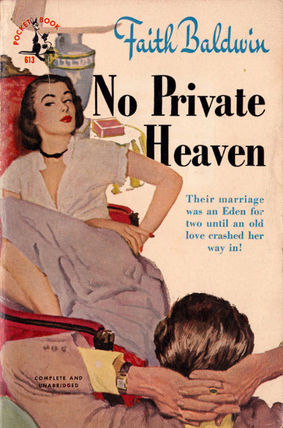 No Private Heaven