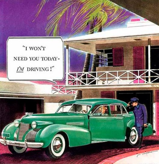 Cadillac - I Won't Need You Today, I'm Driving!